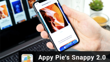 Appy Pie's Snappy 2.0 – Improved performance and User Experience
